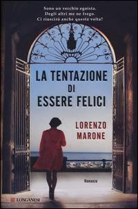 Lorenzo Marone – La tentazione di essere felici