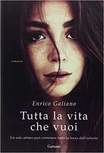 Enrico Galiano – Tutta la vita che vuoi