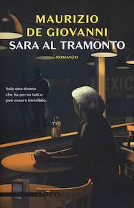 Maurizio De Giovanni – Sara al tramonto