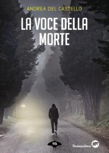 Andrea Del Castello – La voce della morte