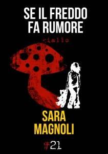 Sara Magnoli – Se il freddo fa rumore