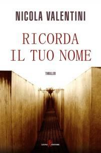 Nicola Valentini – Ricorda il tuo nome