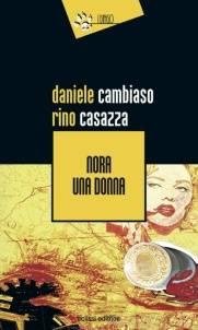 Daniele Cambiaso, Rino Casazza – Nora una donna