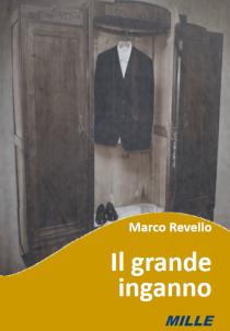 Marco Revello – Il grande inganno