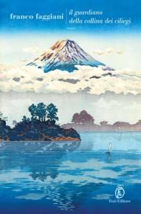 Franco Faggiani – Il guardiano della collina dei ciliegi