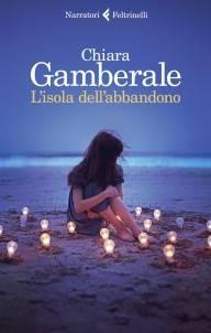 Chiara Gamberale – L'isola dell'abbandono