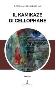 Ferdinando Salamino – Il kamikaze di cellophane