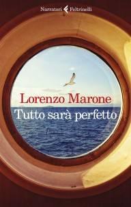 Lorenzo Marone – Tutto sarà perfetto