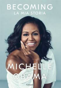 Michelle Obama – Becoming: La mia storia