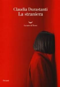 Claudia Durastanti – La straniera