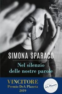 Simona Sparaco – Nel silenzio delle nostre parole