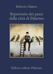 Roberto Alajmo – Repertorio dei pazzi della città di Palermo
