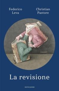 Federico Leva / Christian Pastore – La revisione