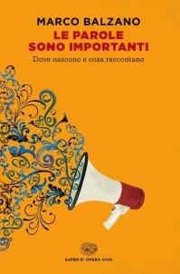 Marco Balzano – Le parole sono importanti