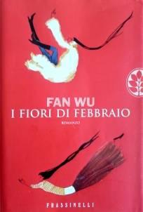 Fan Wu – I fiori di febbraio