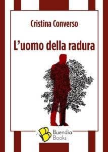 Cristina Converso – L'uomo della radura