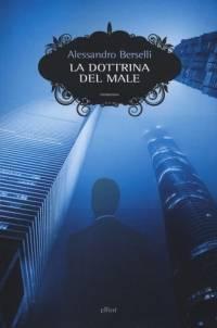 Alessandro Berselli – La dottrina del male